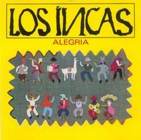 """Los Incas """"Alegria"""""""