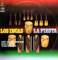 """Los Incas """"La Fiesta"""""""