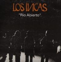 """Los Incas """"Rio Abierto"""""""
