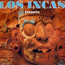 """Los Incas """"Inedits"""""""